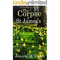 THE CORPSE OF ST JAMES'S a cozy murder mystery full of twists (Dorothy Martin Mystery Book 12)