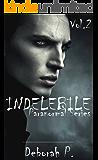 Indelebile: Paranormal Series Vol.2