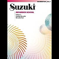 Suzuki Recorder School - Volume 1: Soprano Recorder Part book cover