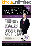 What Every Property Investor Needs To Know About Finance, Tax and the Law