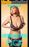 Versauter Fick: Heiße erotsiche Kurzgeschichten für Erwachsene: (Liebesromane deutsch, Erotik ab 18 unzensiert, Sexgeschichten ab 18, Sex deutsch, heiße Liebesgeschichten)