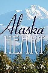 Alaska Heart Kindle Edition