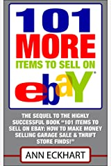 101 MORE Items To Sell On Ebay (2019) (101 Items To Sell On Ebay Book 2) Kindle Edition