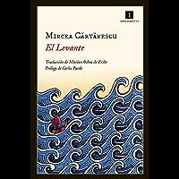 El Levante (Impedimenta nº 130) (Spanish Edition)