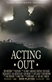 Acting Out (Hollywood Book 2)