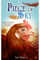 A Piece of Sky: A fractured retelling of CHICKEN LITTLE (Crowns of the Twelve Book 4) Kindle Edition