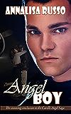 Angel Boy (The Cavelli Angel Saga)