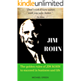 JIM ROHN: The golden rules of JIM ROHN to succeed in business and life