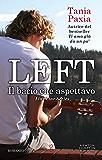 Left. Il bacio che aspettavo (Liar Liar Series Vol. 2)
