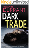 DARK TRADE a gripping crime thriller full of twists