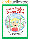 Prince Brody's Dragon Quest