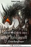 Das Grauen aus der Königsgruft: Drachenfeuer