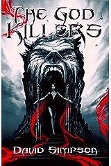 The God Killers Kindle Edition