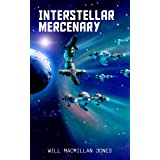 Interstellar Mercenary (Space Scout Book 4)