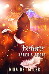 Before-Jared's Story (Forlorn) Kindle Edition