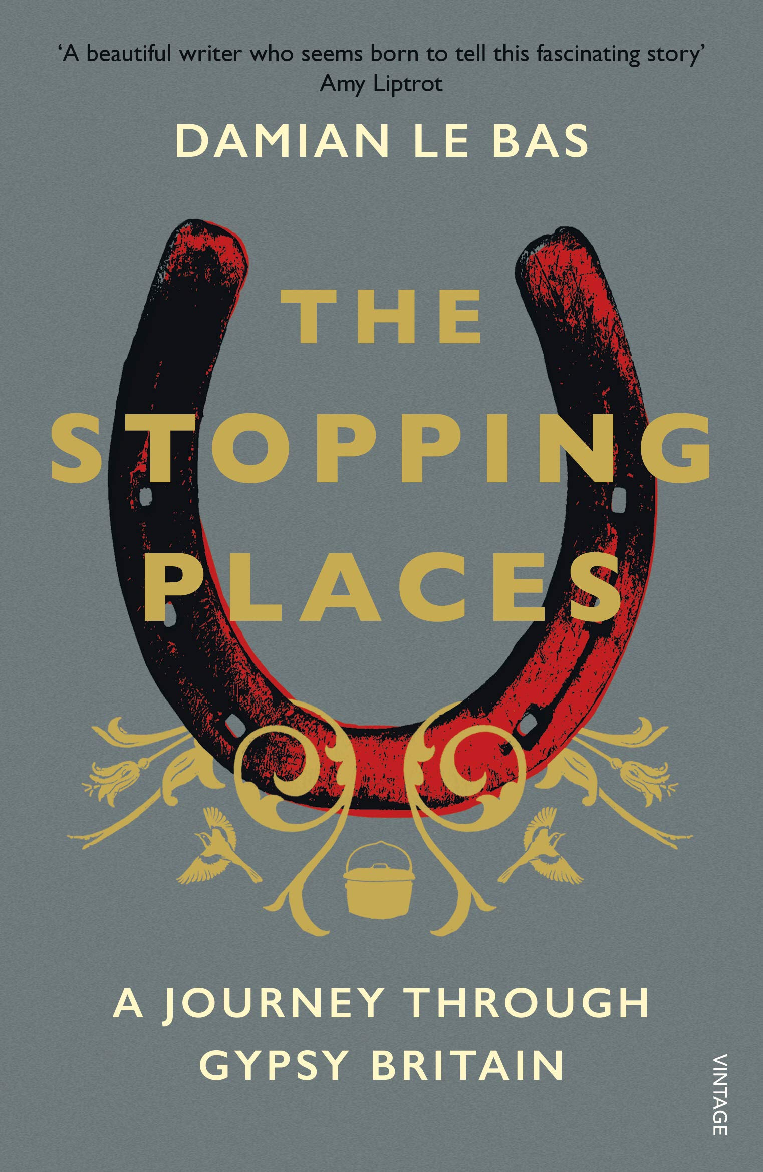 The Stopping Places: A Journey Through Gypsy Britain: Amazon