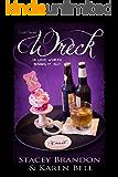 Wreck (The Crash Series Book 3)
