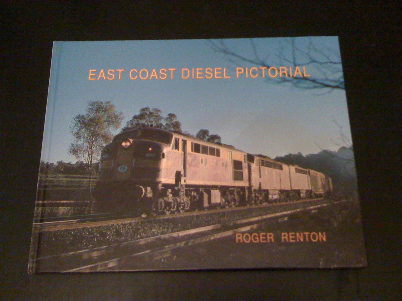 East Coast Diesel >> East Coast Diesel Pictorial Roger Renton Amazon Com Books