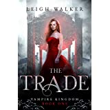 Vampire Kingdom 1: The Trade