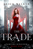 Vampire Kingdom 1: The Trade