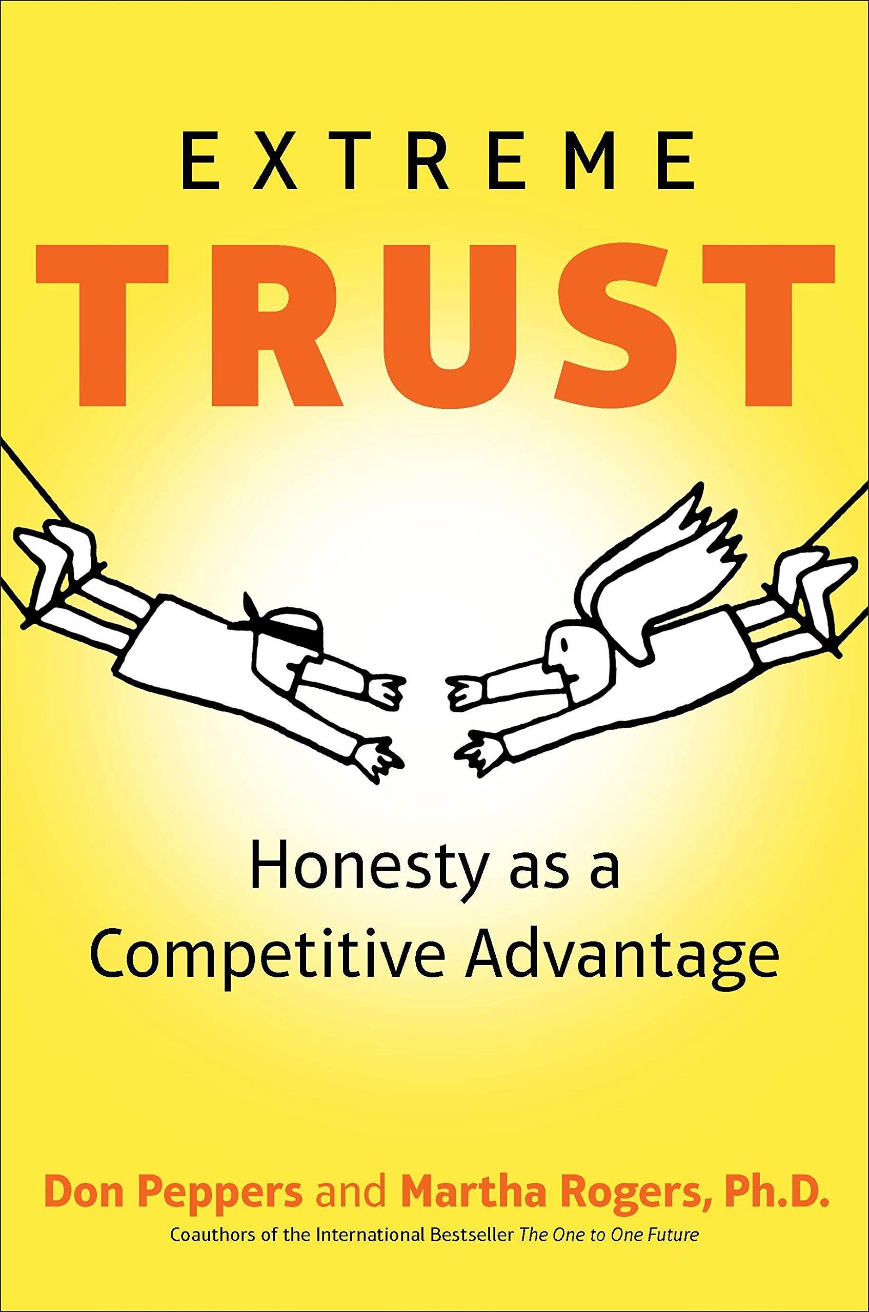 Extreme Trust: Honesty as a Competitive Advantage ebook
