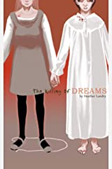 The killing of Dreams Kindle Edition