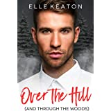 Over the Hill: An Accidental Roots Holiday Novella (Shielded Hearts)