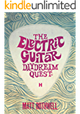 The Electric Guitar Daydream Quest