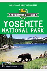 Yosemite National Park: Adventuring with Kids Kindle Edition