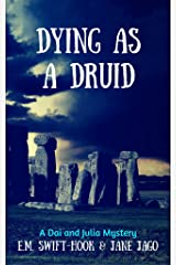 Dying as a Druid (Dai and Julia Book 4) Kindle Edition