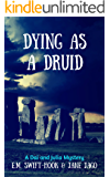 Dying as a Druid (Dai and Julia Book 4)