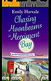 Chasing Moonbeams in Merriment Bay
