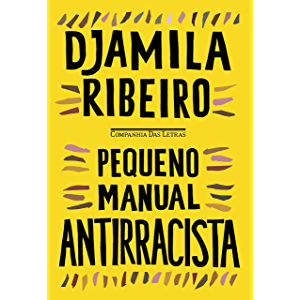 Pequeno manual antirracista (Portuguese Edition)