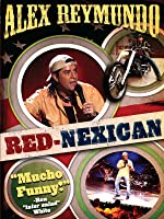 Alex Reymundo: Red Nexican