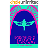 Image for EVERYTHING IS HARAM: A Memoir by an American in Saudi Arabia
