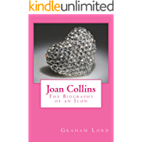 Joan Collins: The Biography of an Icon