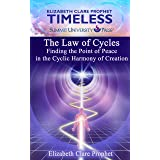 The Law of Cycles: Finding the Point of Peace in the Cyclic Harmony of Creation