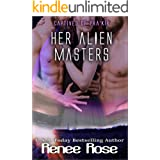 Her Alien Masters: A Sci-Fi Alien Menage (Captives of Pra'kir Book 3)