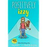 Positively Izzy (Emmie & Friends)