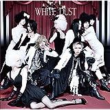 WHITE DUST [通常盤]