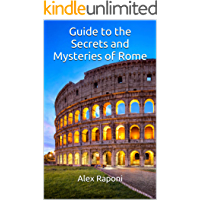 Guide to the Secrets and Mysteries of Rome