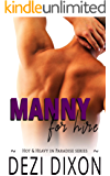 Manny for Hire (Hot & Heavy In Paradise Book 1)