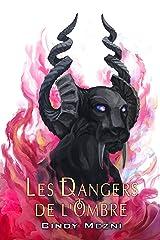 Les Dangers de l'Ombre: Une romance fantastique (Le Dernier Espoir t. 1) (French Edition) Kindle Edition