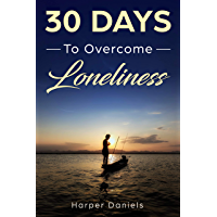 30 Days to Overcome Loneliness: A Mindfulness Program with a Touch of Humor (English Edition)