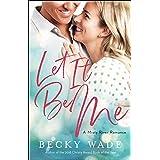 Let It Be Me (Misty River Romance, A Book #2)