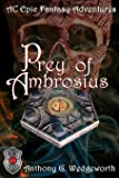 Prey of Ambrosius (Altered Creatures) (Volume 5)
