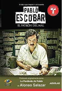 Pablo Escobar, el patrón del mal (La parabola de Pablo) / Pablo Escobar