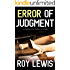 ERROR OF JUDGMENT a gripping crime mystery full of twists