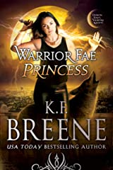 Warrior Fae Princess (Demon Days, Vampire Nights World Book 8) Kindle Edition