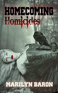 Homecoming Homicides (A Psychic Crystal Mystery Book 2)